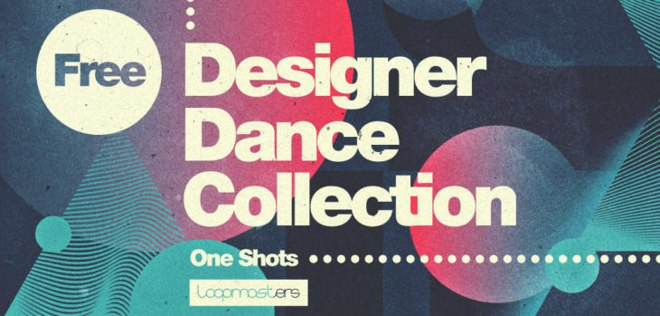 Loopmasters FREE Designer Dance Collection 舞曲采样库