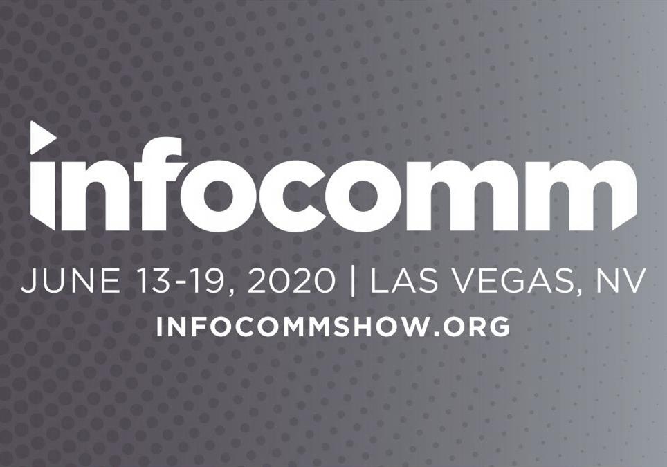 美国 InfoComm 2020 宣布取消