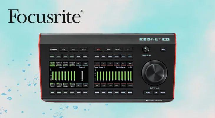 福克斯特 Focusrite Pro隆重推出RedNet R1桌面控制器